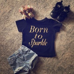 Other - Born to Sparkle tee